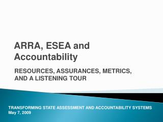 ARRA, ESEA and Accountability