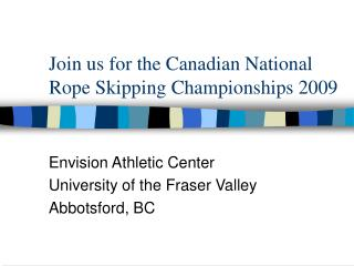 Join us for the Canadian National Rope Skipping Championships 2009