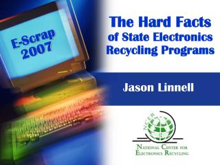 The Hard Facts of State Electronics Recycling Programs