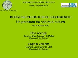 Rita Accogli Curatrice Orto Botanico - DiSTeBA  Università del Salento