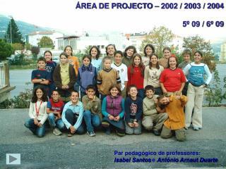 REA DE PROJECTO   2002