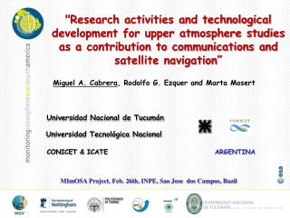 MImOSA Project, Feb. 26th, INPE, Sao Jose  dos Campos, Bazil