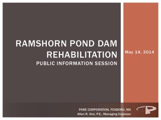 Ramshorn pond dam rehabilitation Public information session
