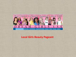 Local Girls Beauty Pageant