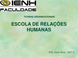 ESCOLA DE RELA  ES HUMANAS