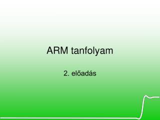 ARM tanfolyam