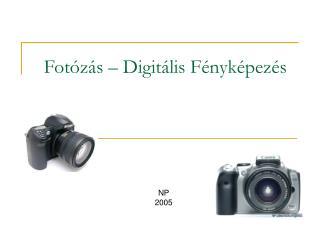 Fotózás – Digitális Fényképezés