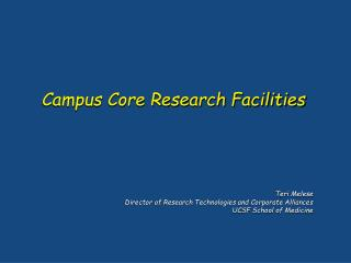 Campus Core Research Facilities