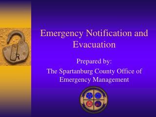 Emergency Notification and Evacuation