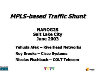 MPLS-based Traffic Shunt