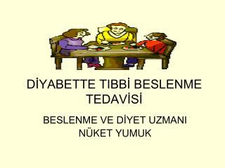 DİYABETTE TIBBİ BESLENME TEDAVİSİ