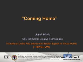 Transitional Online Post-deployment Soldier Support in Virtual Worlds  (TOPSS-VW)