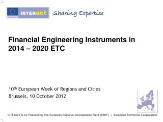 Financial Engineering Instruments in 2014 – 2020 ETC