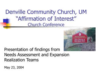 "Denville Community Church, UM ""Affirmation of Interest"" Church Conference"