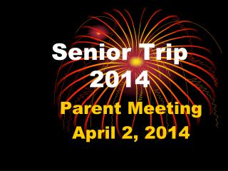 Senior Trip 2014