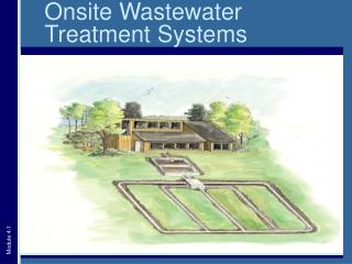 Onsite Wastewater Treatment Systems