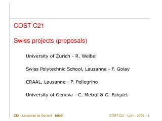 COST C21 Swiss projects (proposals)