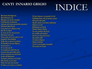 CANTI  INNARIO GRIGIO