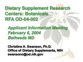 Dietary Supplement Research Centers: Botanicals RFA OD-04-002