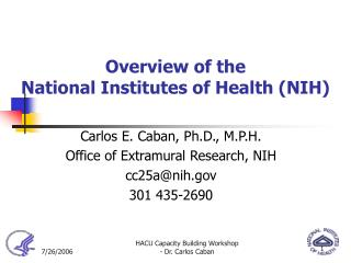 Overview of the  National Institutes of Health (NIH)
