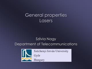 General properties Lasers