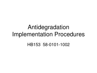 Antidegradation Implementation Procedures