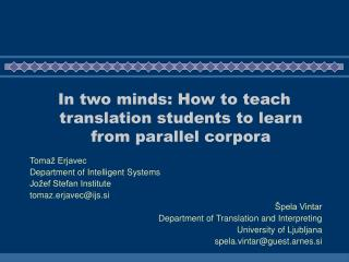 In two minds: How to teach translation students to learn from parallel corpora