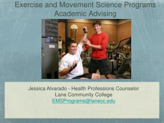 Exercise and Movement Science Programs Academic Advising
