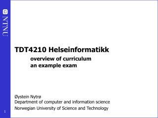 TDT4210 Helseinformatikk overview of curriculum an example exam