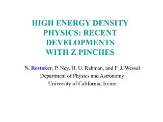 HIGH ENERGY DENSITY PHYSICS: RECENT DEVELOPMENTS  WITH Z PINCHES