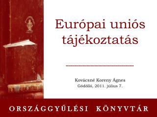 Európai uniós tájékoztatás