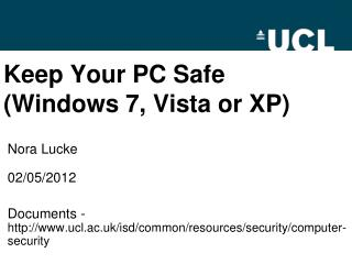 Keep Your PC Safe (Windows 7, Vista or XP)