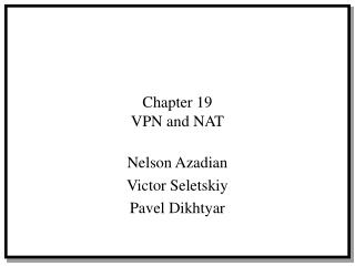Chapter 19 VPN and NAT