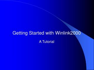 Getting Started with Winlink2000 A Tutorial