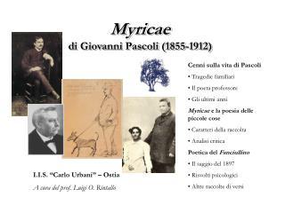 Myricae di Giovanni Pascoli 1855-1912