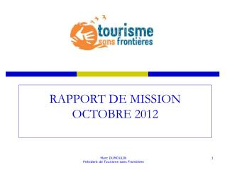 RAPPORT DE MISSION OCTOBRE 2012