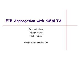 FIB Aggregation with SMALTA