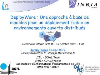 Séminaire Interne ADAM – 19 octobre 2007 – Lille