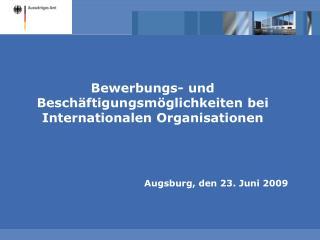 Bewerbungs- und Besch�ftigungsm�glichkeiten bei Internationalen Organisationen