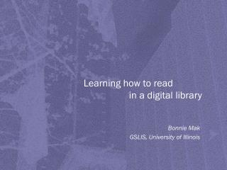 Learning how to read  		in a digital library