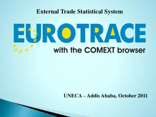 External Trade Statistical System
