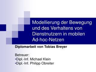 Modellierung der Bewegung und des Verhaltens von Dienstnutzern in mobilen Ad-hoc-Netzen