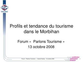 Profils et tendance du tourisme dans le Morbihan
