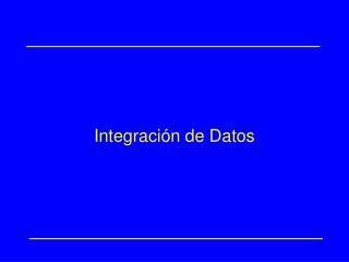 Integración de Datos