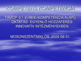 KOMPETENS KOMPETENCIA