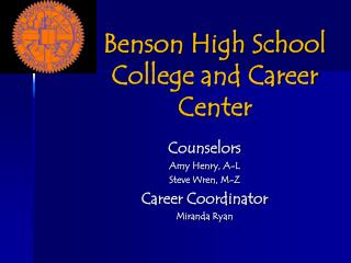 Benson High School College and Career Center