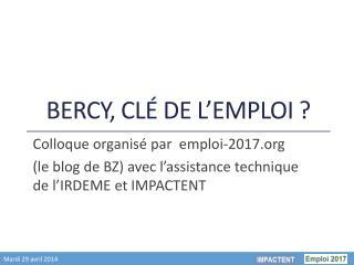 Bercy, cl� de l�emploi ?
