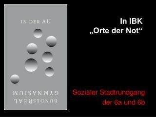 """In IBK  """"Orte der Not"""""""