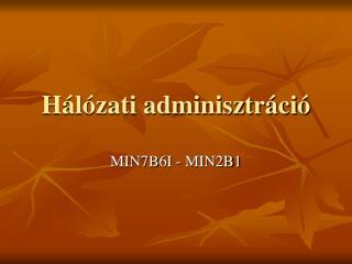 Hálózati adminisztráció