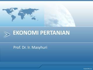 Prof. Dr. Ir. Masyhuri